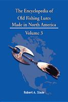 The Encyclopedia of Old Fishing Lures PDF