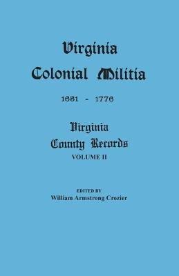 Virginia Colonial Militia, 1651-1776