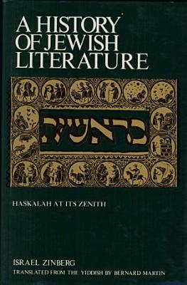 A history of Jewish literature  12  Haskalah at its zenith PDF