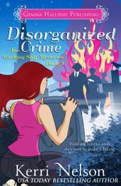 Disorganized Crime: Working Stiff Mysteries book #3