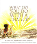 What Do You Do With A Chance Book PDF