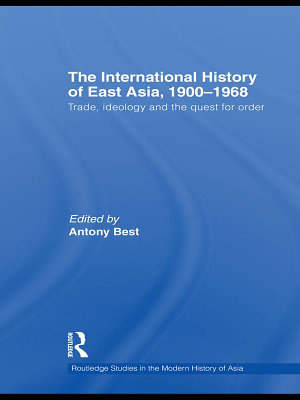 The International History of East Asia  1900   1968