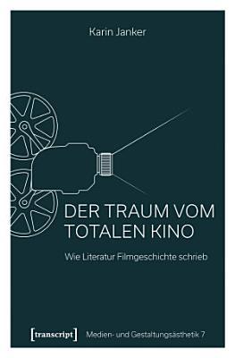 Der Traum vom Totalen Kino PDF