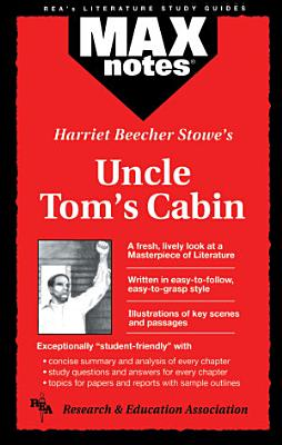 Uncle Tom s Cabin  MAXNotes Literature Guides