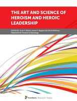 The Art and Science of Heroism and Heroic Leadership PDF