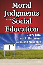 Moral Judgments and Social Education
