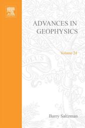 Advances in Geophysics: Volume 24