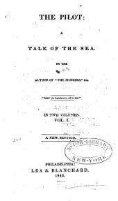 The Pilot: A Tale of the Sea, Volumes 1-2