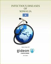 Infectious Diseases of Somalia: 2017 edition