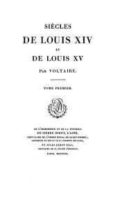 Siècles de Louis XIV: et de Louis XV