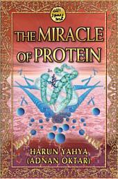 The Miracle Of Protein