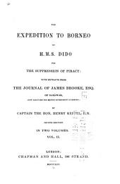The Expedition to Borneo of H.M.S. Dido for the Suppression of Piracy: With Extracts from the Journal of James Brooke, Esq. of Sarāwak, Volume 2