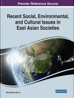 Recent Social  Environmental  and Cultural Issues in East Asian Societies