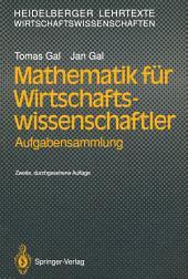 Mathematik für Wirtschaftswissenschaftler: Aufgabensammlung, Ausgabe 2