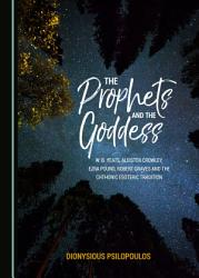 The Prophets And The Goddess Book PDF