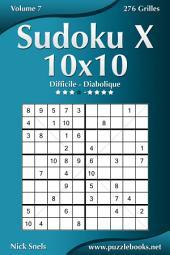 Sudoku X 10x10 - Difficile à Diabolique - Volume 7 - 276 Grilles