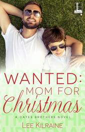 Wanted: Mom for Christmas