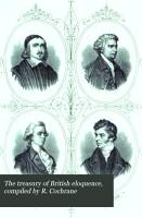 The treasury of British eloquence  compiled by R  Cochrane PDF