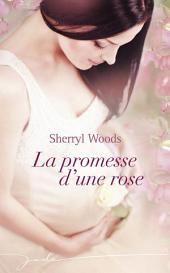 La promesse d'une rose
