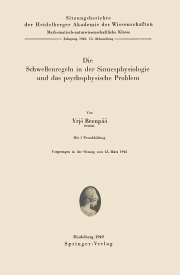 Die Schwellenregeln in der Sinnesphysiologie und das psychophysische Problem PDF