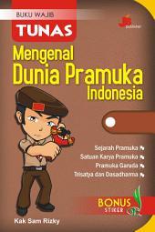 Mengenal Dunia Pramuka Indonesia