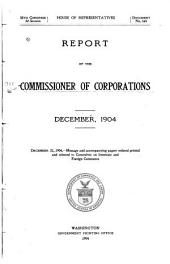 Annual Report of the Commissioner of Corporations to the Secretary of Commerce: Volumes 1-11