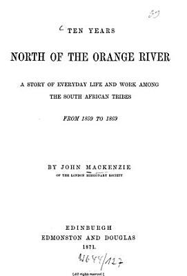 Ten Years North of the Orange River PDF