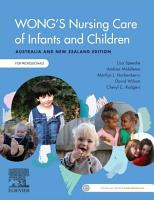 Wong s Nursing Care of Infants and Children Australia and New Zealand Edition   E Book PDF
