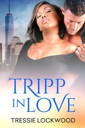 Tripp in Love: Interracial Romance