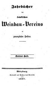 Jahrbücher des Fränkischen Weinbau-Vereins: in zwanglosen Heften, Band 3