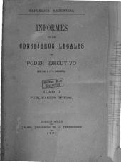 Informes de los consejeros legales del poder ejecutivo: De 1868 á 1874