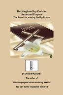 Download The Kingdom Key Code for Answered Prayers Book