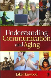 Understanding Communication and Aging Book