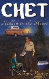 Chet: Hidden in the Heart