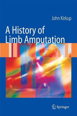 A History of Limb Amputation