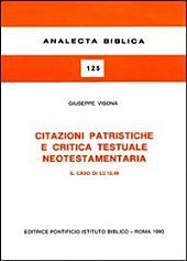 Citazioni patristiche e critica testuale neotestamentaria: il caso di Lc 12,49