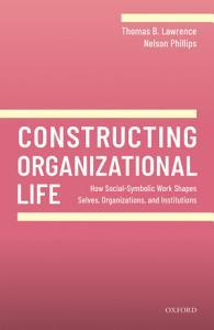 Constructing Organizational Life PDF