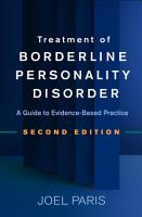 Treatment of Borderline Personality Disorder  Second Edition PDF
