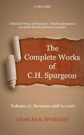 The Complete Works of C. H. Spurgeon, Volume 17: Sermons 968 to 1027