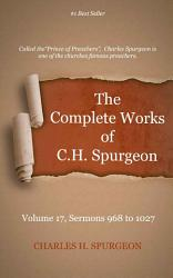 The Complete Works Of C H Spurgeon Volume 17 Book PDF