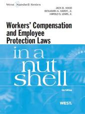 Hood, Hardy and Lewis' Workers Compensation and Employee Protection Laws in a Nutshell, 5th: Edition 5