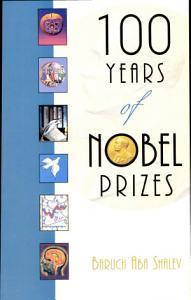 100 Years of Nobel Prizes Book