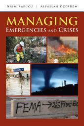 Managing Emergencies and Crises