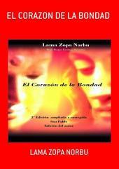 El Corazon De La Bondad