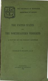 The United States and the Northeastern Fisheries: A History of the Fisheries Question
