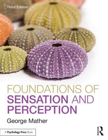 Foundations of Sensation and Perception PDF