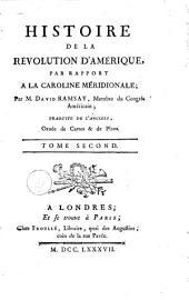 Histoire de la révolution d'Amérique: par rapport à la Caroline Méridionale, Volume 2