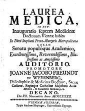 Laurea medica id est inauguratio septem medicinae doctorum Viennae habita