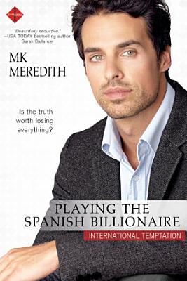 Playing the Spanish Billionaire PDF