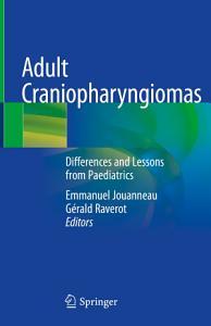 Adult Craniopharyngiomas